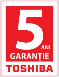 5 ani garantie toshiba